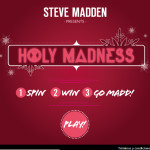 Steve Madden presents HOLY MADNESS play now