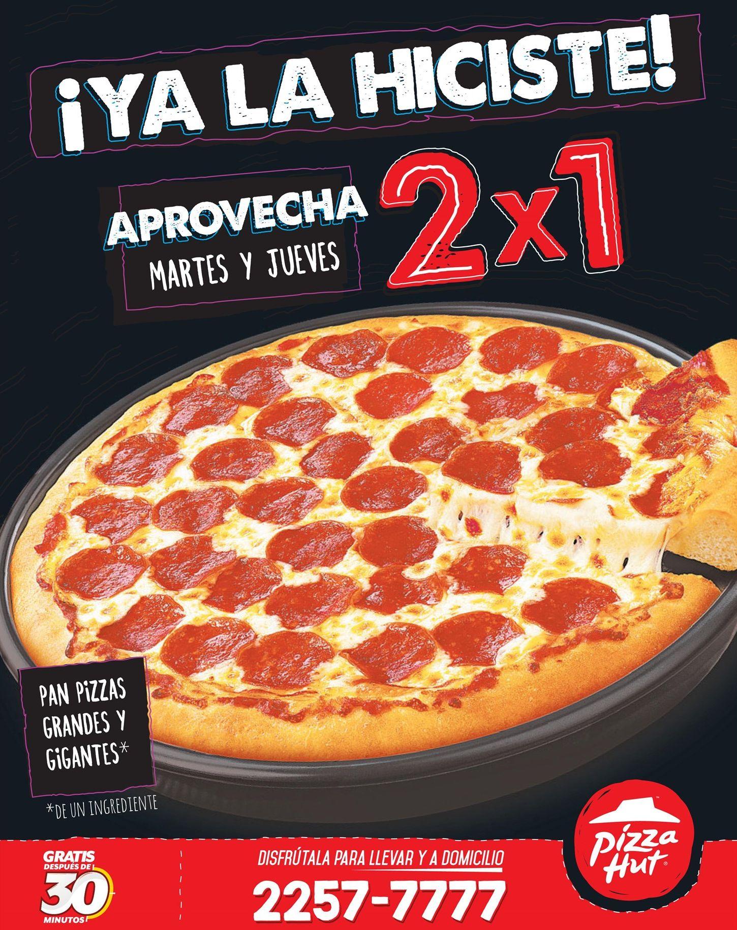PIZZA HUT promocion 2x1 en pizzas martes y jueves