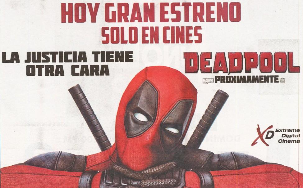 DEADPOOL HOY gran estreno de la pelicula XD xtreme cinema digital