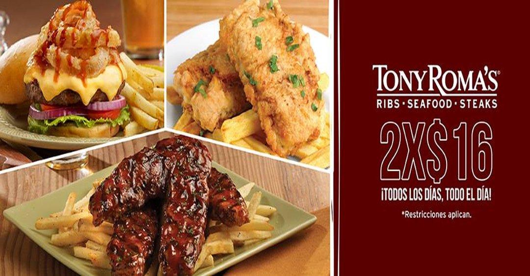 restraurante TONY ROMAS promotions 2x16 dolares TODOS LOS DIAS