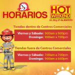 HORARIOS de atencion en la curacao hot weekend agosto 2017