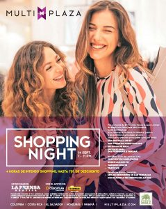Semana SHOPPING NIGHT en centro comercial multiplaza