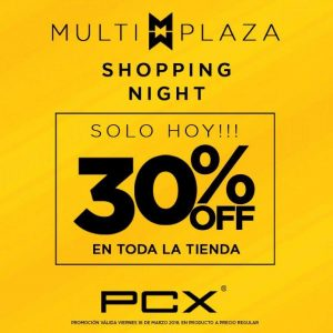 Multiplaza Shopping Night 16 Marzo - PIERRE cardin PCX