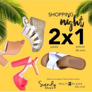 Multiplaza Shopping Night 16 Marzo - SANDY shoes sv