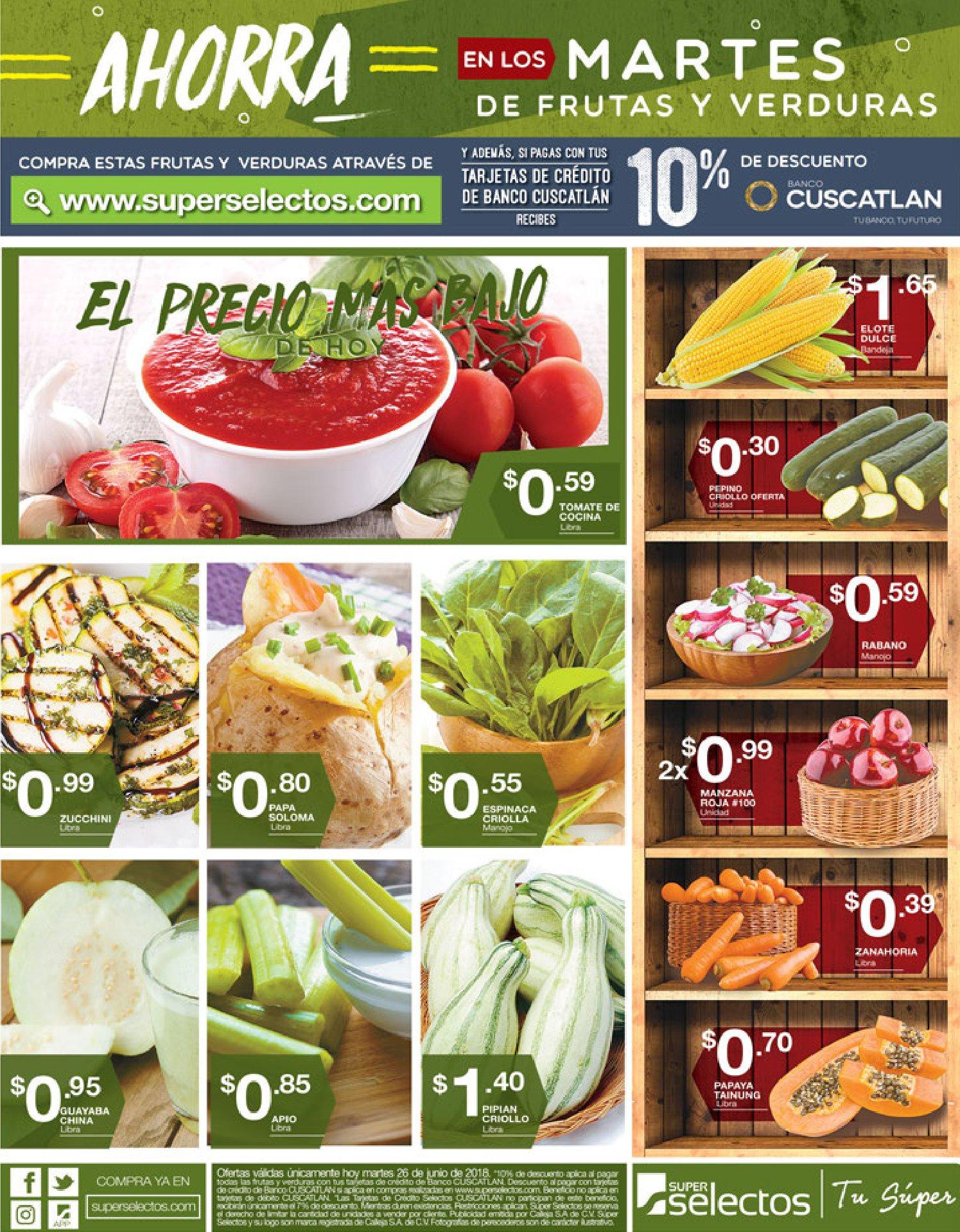 MARTES 26jun18 ofertas en frutas y verduras super selectos